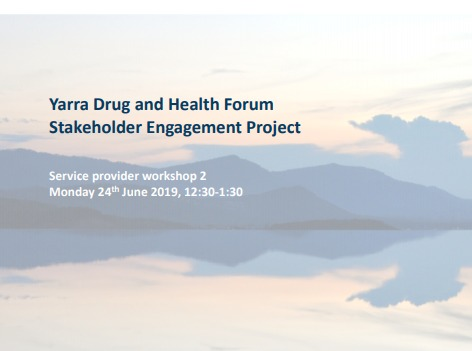 Yarra Drug And Health Forum Stakeholder Engagement Project