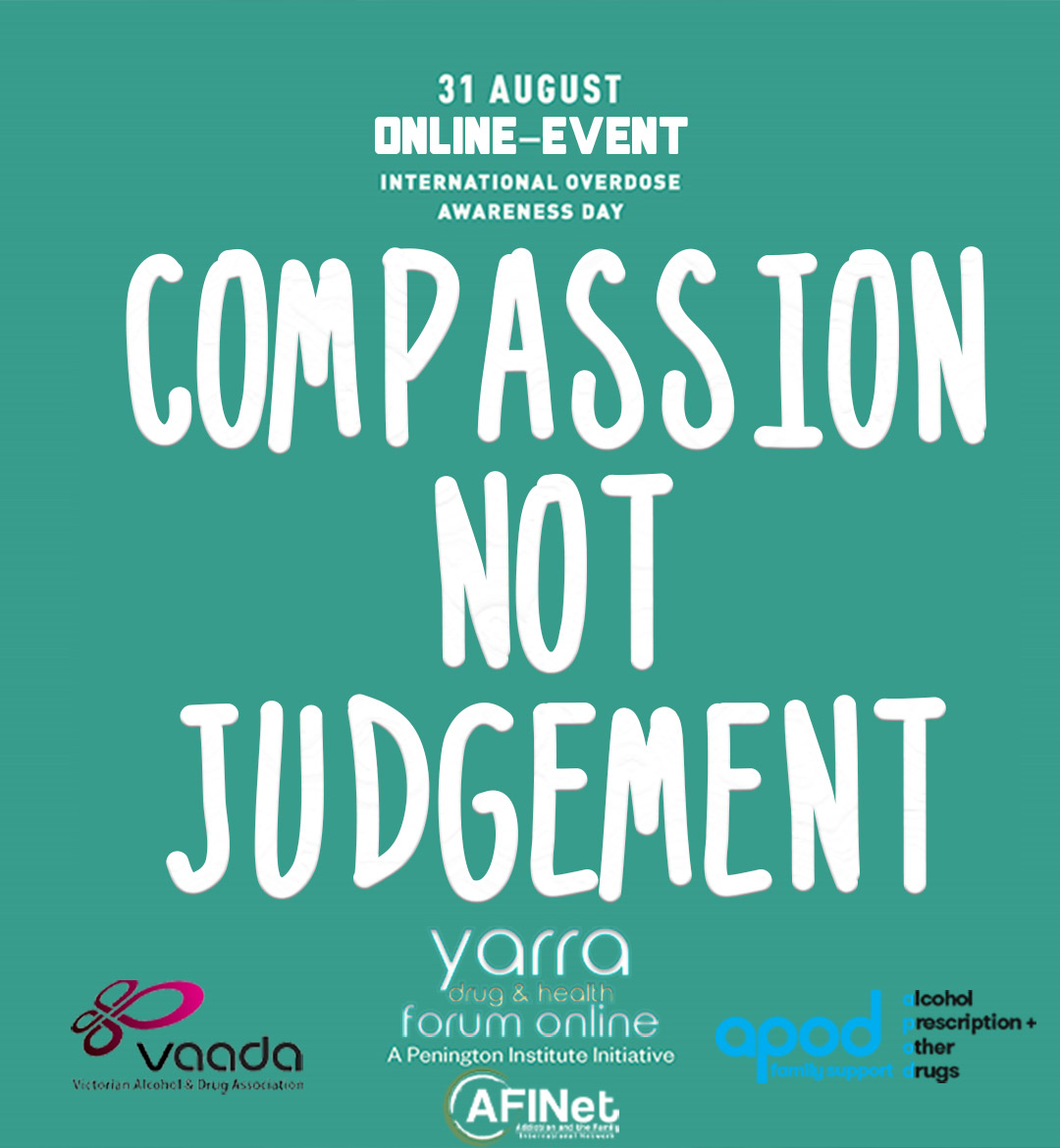 International Overdose Awareness Day Online Forum – Compassion Not Judgement